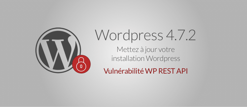 WordPress 4.7.2 – Mise à jour importante