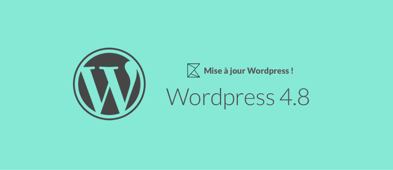 WordPress 4.8 – Les fonctionnalités